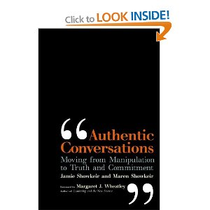 Authentic Conversations: Moving from Manipulation to Truth and Commitment