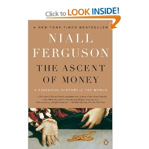Ascent of Money: Financial History of the World